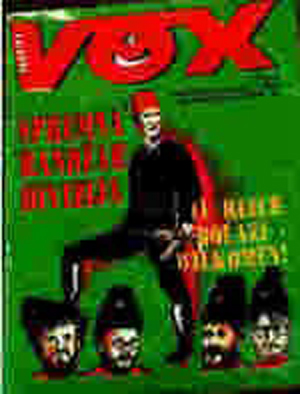 """1991: VOX magazine cover from October 1991 showing Bosnian Muslim soldier in Nazi SS Division Handzar stepping on decapitated heads of Serbian leaders. Caption reads: """"Spremna Handzar Divizija"""" (The Handzar Division is ready)."""