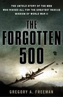 Forgotten 500 Book Cover