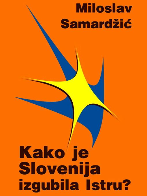 Kako je Slovenija izgubila Istru, korica 3 510x680